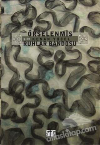 ÖRSELENMİŞ RUHLAR BANDOSU (  )