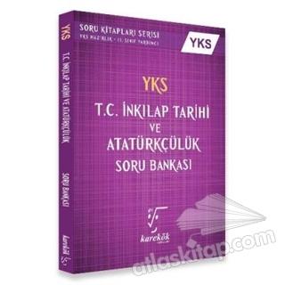 YKS T.C. İNKILAP TARİHİ VE ATATÜRKÇÜLÜK SORU BANKASI 2. OTURUM (  )