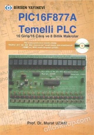 PIC 16F877 A TEMELLİ PLC (  )