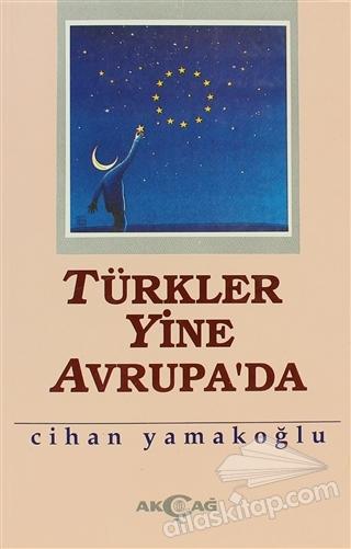 TÜRKLER YİNE AVRUPA'DA (  )