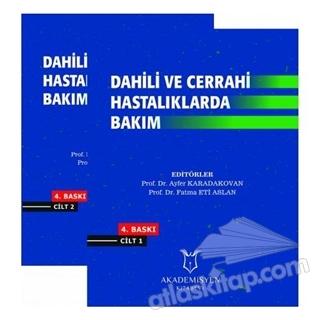 DAHİLİ VE CERRAHİ HASTALIKLARDA BAKIM (2 CİLT TAKIM) (  )