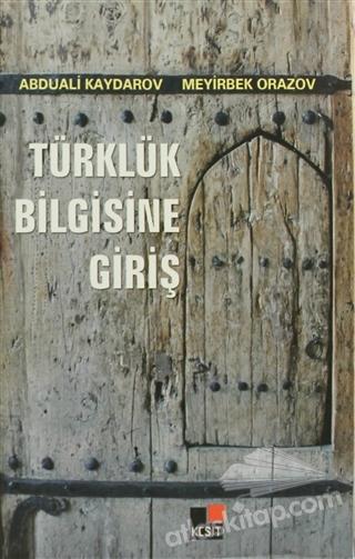 TÜRKLÜK BİLGİSİNE GİRİŞ (  )