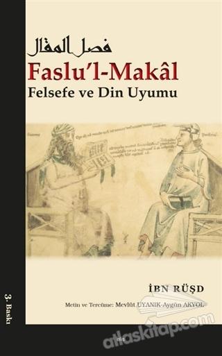 FASLU'L-MAKAL ( FELSEFE VE DİN UYUMU )