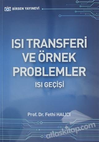 ISI TRANSFERİ VE ÖRNEK PROBLEMLER ( ISI GEÇİŞİ )