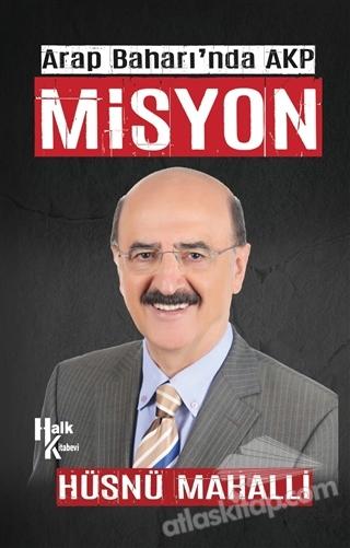 MİSYON ( ARAP BAHARI'NDA AKP )