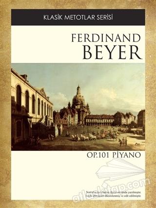 FERDİNAND BEYER OP. 101 (  )