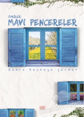 MAVİ PENCERELER (  )