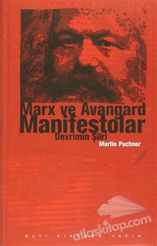MARx VE AVANGARD MANİFESTOLAR ( DEVRİMİN ŞİİRİ )