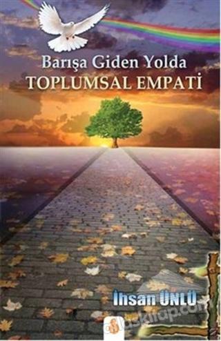 BARIŞA GİDEN YOLDA TOPLUMSAL EMPATİ (  )