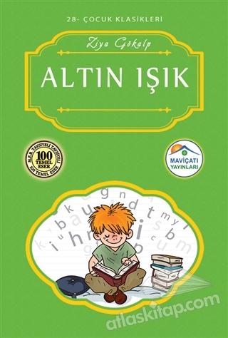 ALTIN IŞIK ( ÇOCUK KLASİKLERİ - 28 )