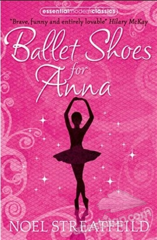 BALLET SHOES FOR ANNA (ESSENTİAL MODERN CLASSİCS) (  )