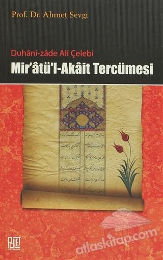 DUHANİ-ZADE ALİ ÇELEBİ MİR'ATÜ'L-AKAİT TERCÜMESİ (  )