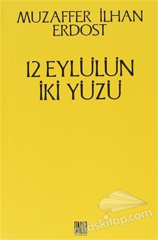 12 EYLÜLÜN İKİ YÜZÜ (  )