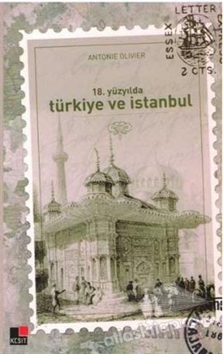 18. YÜZYILDA TÜRKİYE VE İSTANBUL (  )