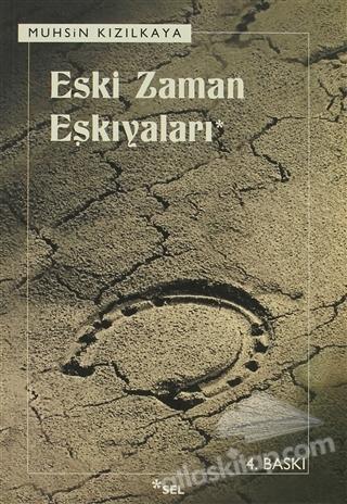 ESKİ ZAMAN EŞKIYALARI (  )