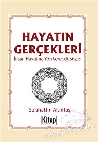 HAYATIN GERÇEKLERİ (  )