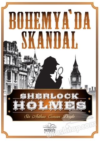 SHERLOCK HOLMES - BOHEMYA'DA SKANDAL (  )