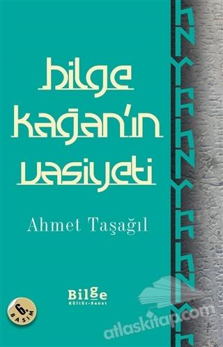 BİLGE KAĞAN'IN VASİYETİ (  )