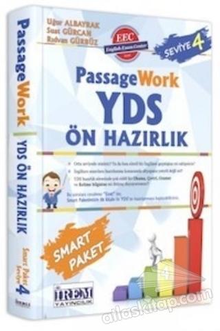 YDS PASSAGE WORK ÖN HAZIRLIK SEVİYE 4 (  )