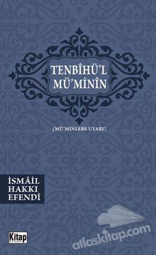 TENBİHÜL-MÜMİNİN ( MÜ'MİNLERE UYARI )