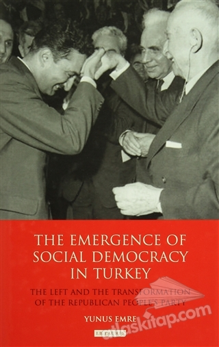 THE EMERGENCE OF SOCIAL DEMOCRACY IN TURKEY (  )