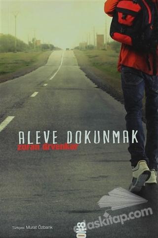 ALEVE DOKUNMAK (  )