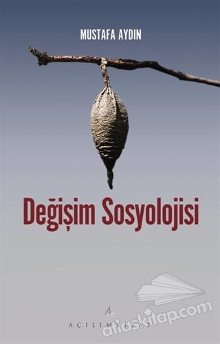 DEĞİŞİM SOSYOLOJİSİ (  )