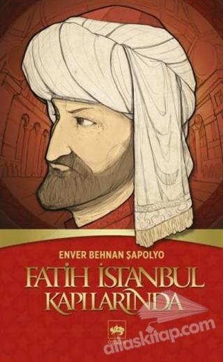 FATİH İSTANBUL KAPILARINDA (  )