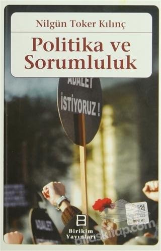 POLİTİKA VE SORUMLULUK (  )