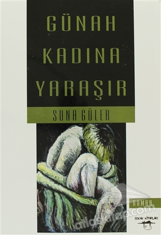 GÜNAH KADINA YARAŞIR (  )