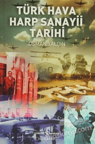 TÜRK HAVA HARP SANAYİ TARİHİ (  )