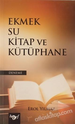 EKMEK SU KİTAP VE KÜTÜPHANE (  )