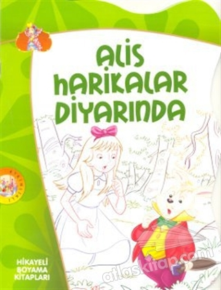 ALİS HARİKALAR DİYARINDA (  )
