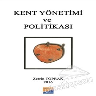 KENT YÖNETİMİ VE POLİTİKASI (  )