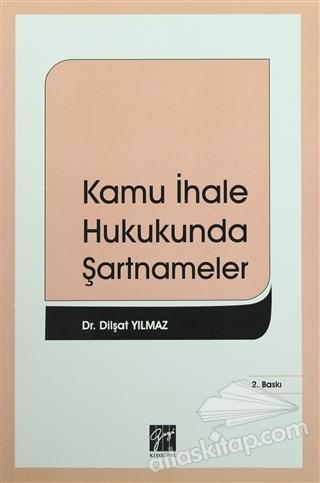 KAMU İHALE HUKUKUNDA ŞARTNAMELER (  )