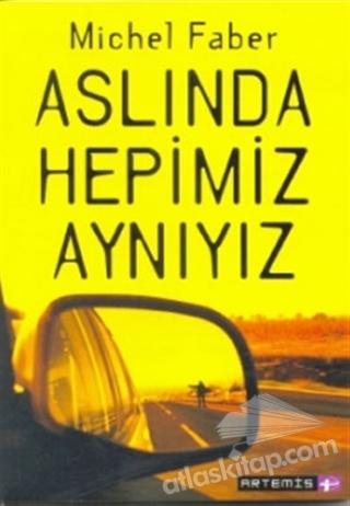 ASLINDA HEPİMİZ AYNIYIZ (  )