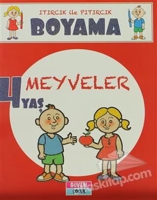 MEYVELER - 4 YAŞ ( ITIRCIK İLE PITIRCIK - BOYAMA )