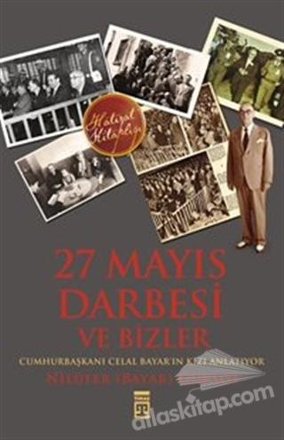27 MAYIS DARBESİ VE BİZLER (  )