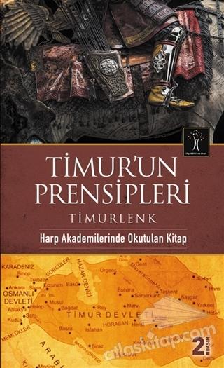 TİMUR'UN PRENSİPLERİ ( TİMURLENK )