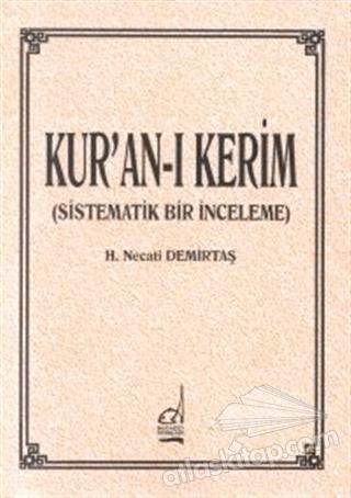 KUR'AN-I KERİM (SİSTEMATİK BİR İNCELEME) (  )