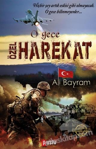 O GECE ÖZEL HAREKAT (  )