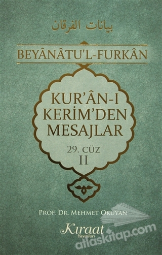 KUR'AN-I KERİM'DEN MESAJLAR 3 ( 29. CÜZ 2 )