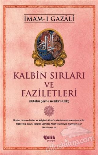 KALBİN SIRLARI VE FAZİLETLERİ (  )