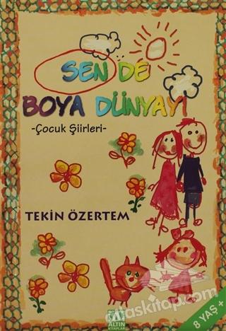 SEN DE BOYA DÜNYAYI (  )