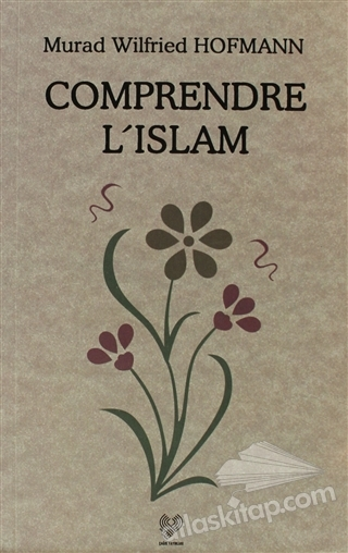 COMPRENDRE L'ISLAM (FRANSIZCA KONFERANSLAR) (  )