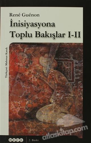 İNİSİYASYONA TOPLU BAKIŞLAR 1-2 (  )