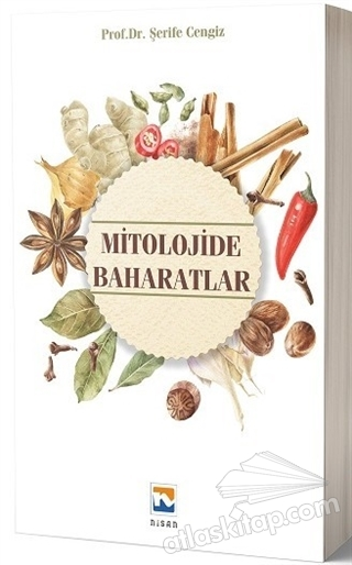 MİTOLOJİDE BAHARATLAR (  )