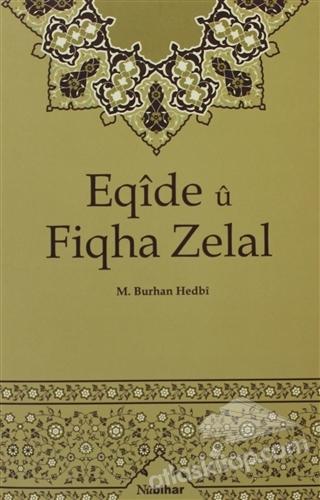 EQİDE U FİQHA ZELAL (  )