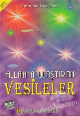 ALLAH'A ULAŞTIRAN VESİLELER (SOHBET-016) (  )