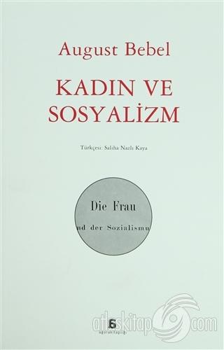 KADIN VE SOSYALİZM (  )